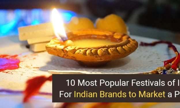 10 Most Popular Festivals of India For Indian Brands to Market a Product