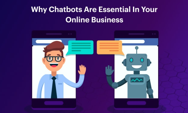 Why Chatbots are essential for your Online Business?