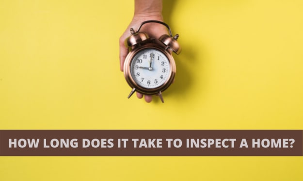 How Long Does It Take to Inspect a Home?