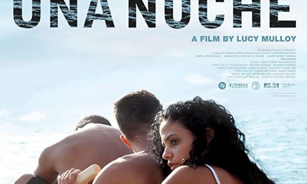 """Late Review: """"Una Noche"""""""