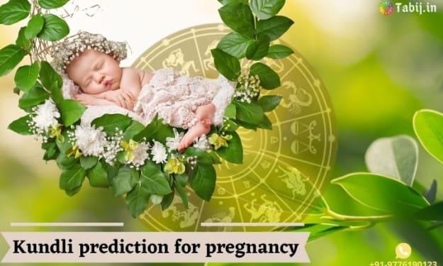 Kundli prediction for pregnancy based on Vedic astrology