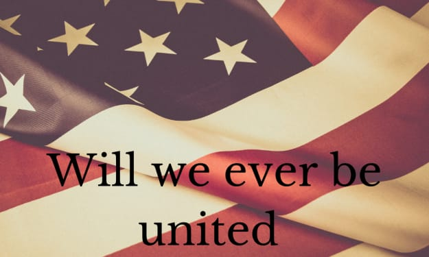 Will we ever be united again?