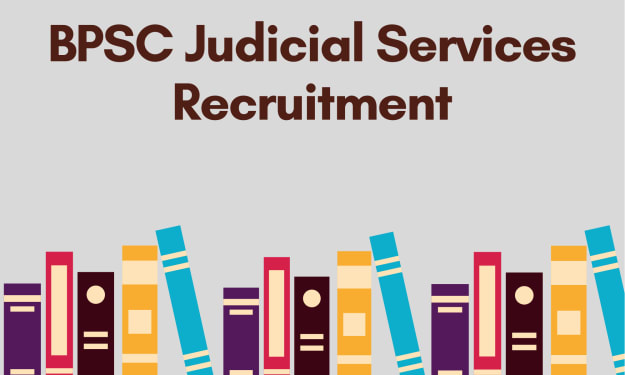 More About BPSC Judicial Services Recruitment