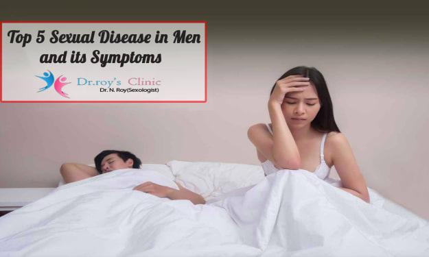 Top 5 Sexual Disease In Men And Its Symptoms