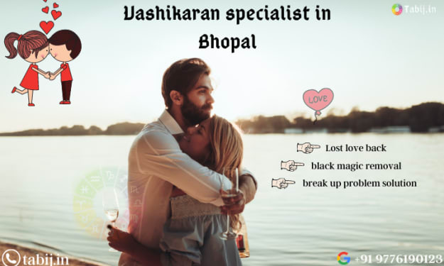By vashikaran specialist in Bhopal secure your love life