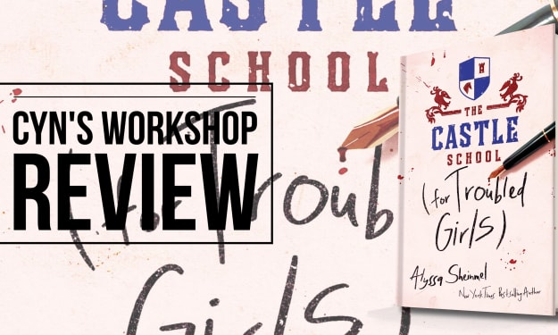 Review of 'The Castle School (for Troubled Girls)'