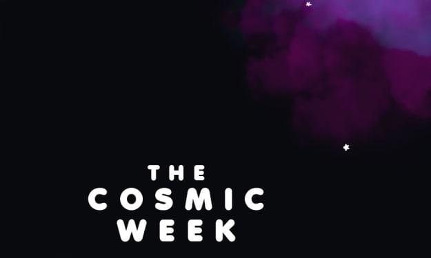 The Cosmic Week