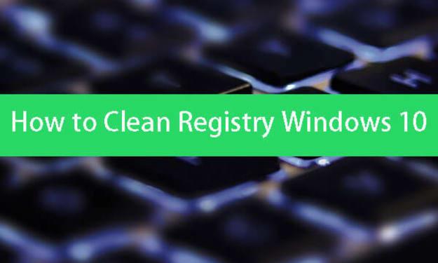 How To Clean Registry in windows 10