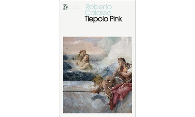 """Book Review: """"Tiepolo Pink"""" by Roberto Calasso"""