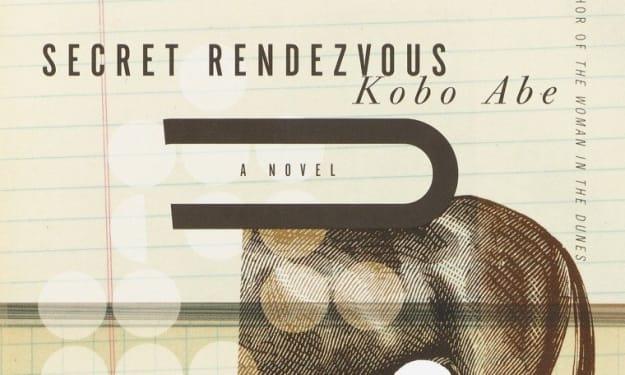 """Book Review: """"Secret Rendezvous"""" by Kōbō Abe"""