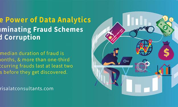 The Power of Data Analytics - Illuminating Fraud Schemes and Corruption