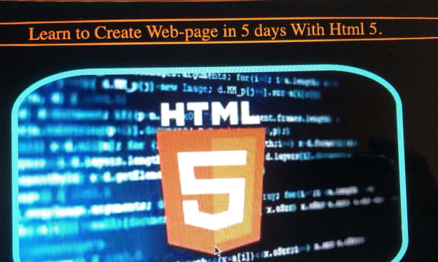Learn to Create Web-Page in 5 days With Html 5.
