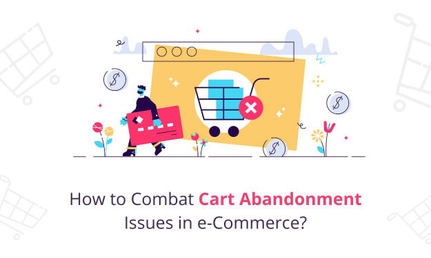 Best Ways To Reduce Abandoned Carts in eCommerce