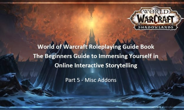 Warcraft Roleplaying Guide: Addons - Misc Addons