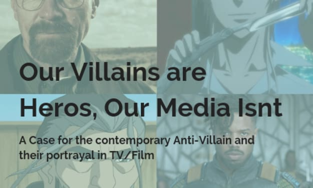 Our Villians are Heros, our Media isn't.