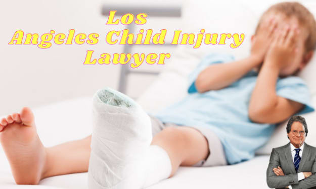 Everything you need to know about the Los Angeles child injury lawyer