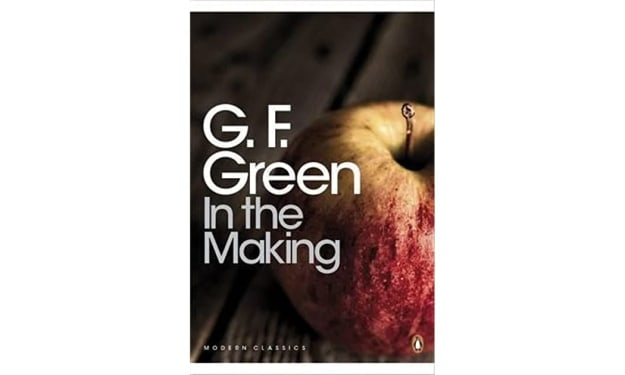 """Book Review: """"In the Making"""" by G.F Green"""