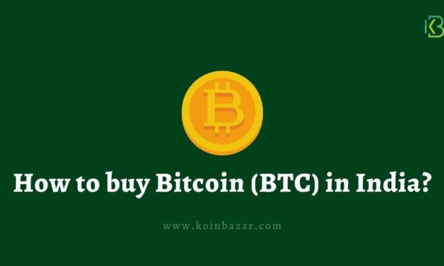 How to Buy Bitcoin (BTC) in India from Koinbazar?