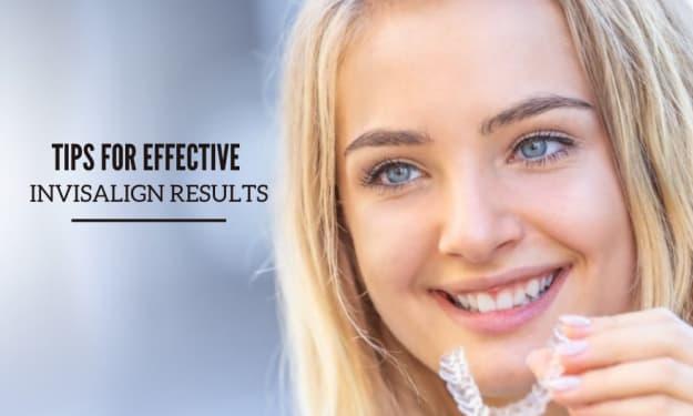 Tips for Effective Invisalign Result