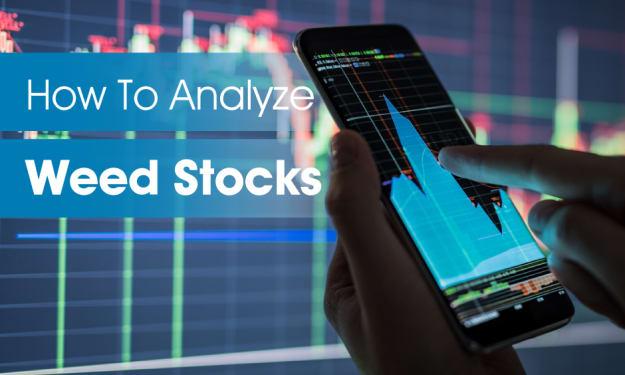 How To Analyze Weed Stocks