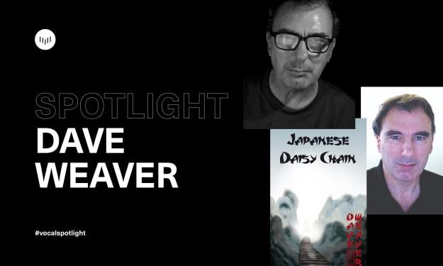 Creator Spotlight: Dave Weaver