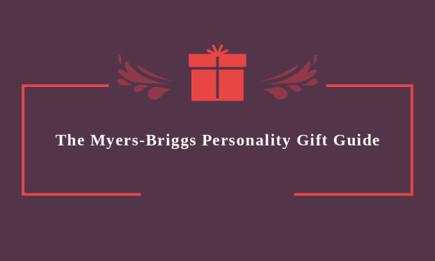 The Myers-Briggs Personality Gift Guide