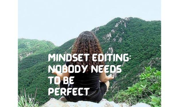 Mindset Editing