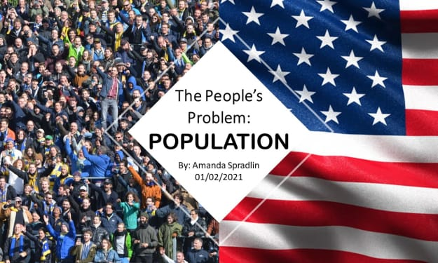 The People's Problem: Population