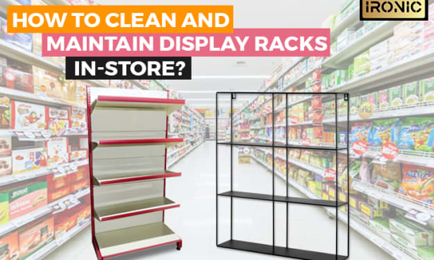 How to clean and maintain display racks in-store?