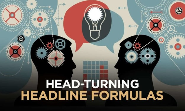 """Head-Turning Headline Formulas: How To Get """"Ready-To-Buy"""" Customers Into Your Universe With One Switch"""