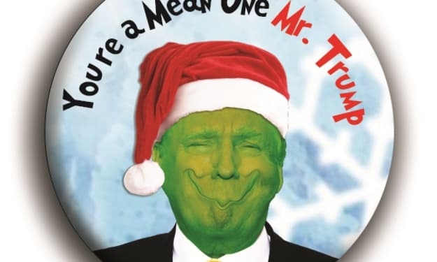 You're A Mean One Mr. Trump