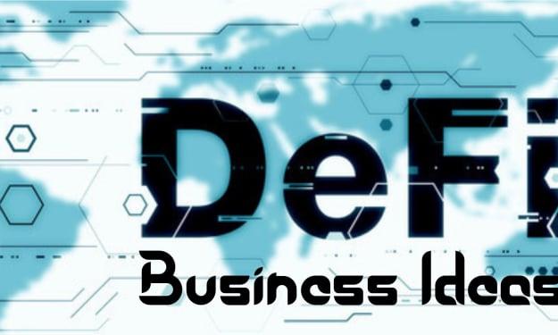 DeFi Business Ideas 2021