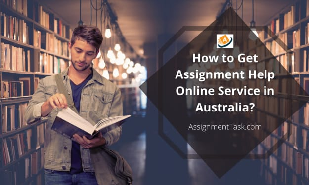 How to Get Assignment Help Online Service in Australia?