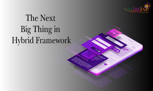 The Next Big Thing in Hybrid App Development