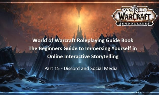 Warcraft Roleplaying Guide: Discord and Social Media
