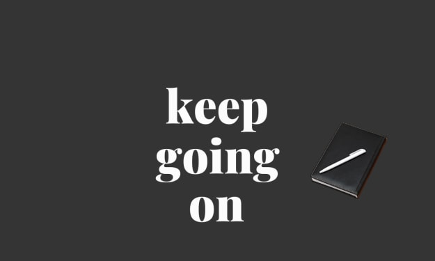 Keep Going On: