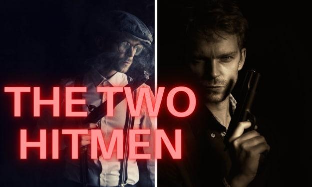 The Two Hitmen