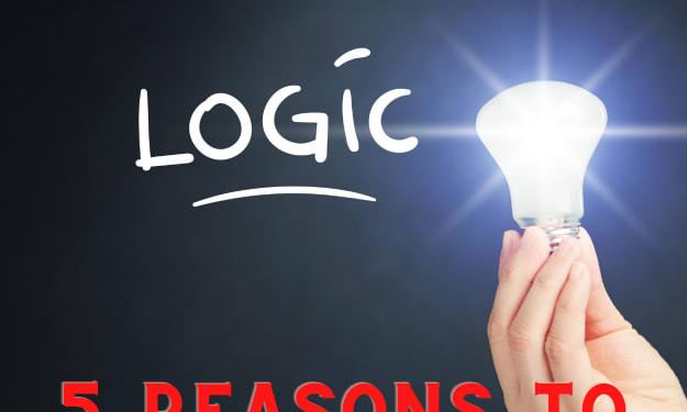5 Best Reasons To Study Logic