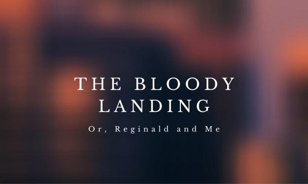 The Bloody Landing