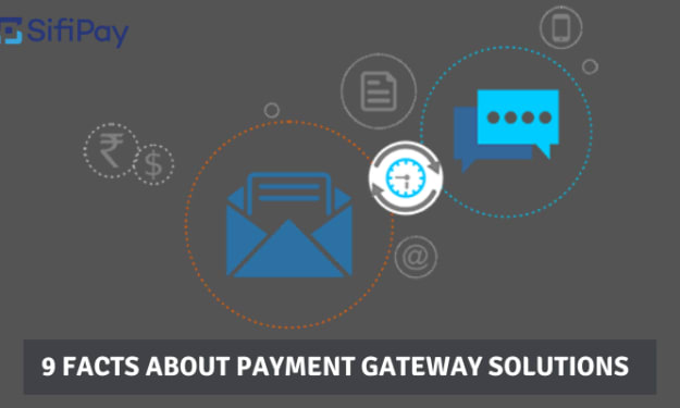 9 Facts About Payment Gateway Solutions