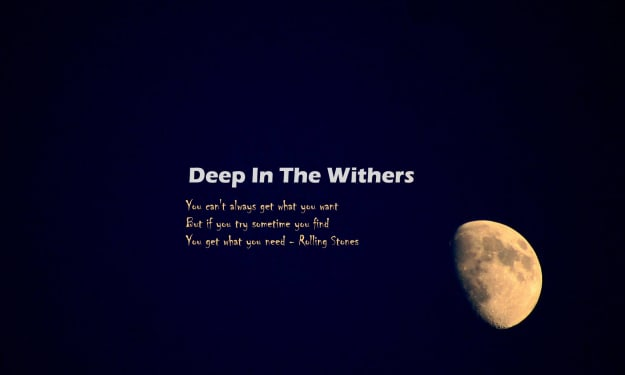 Deep In the Withers