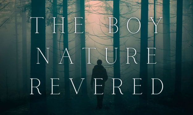 The Boy Nature Revered