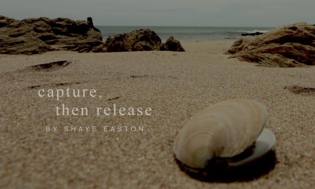 Capture, Then Release