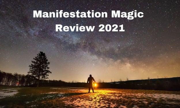 Manifestation Magic Review 2021 : Does Alexander Wilson Program Really Work?
