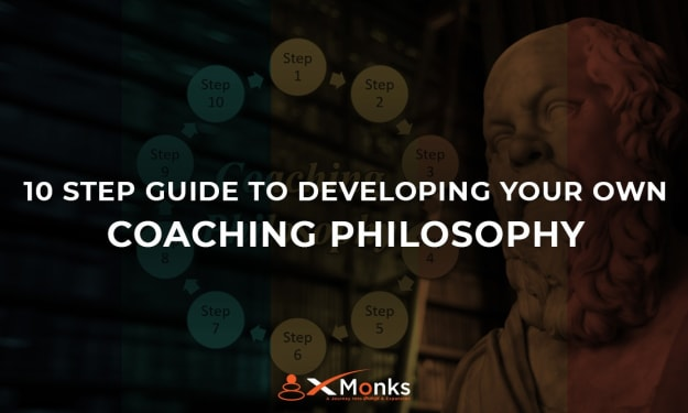 10-Step Guide to Developing your Coaching Philosophy