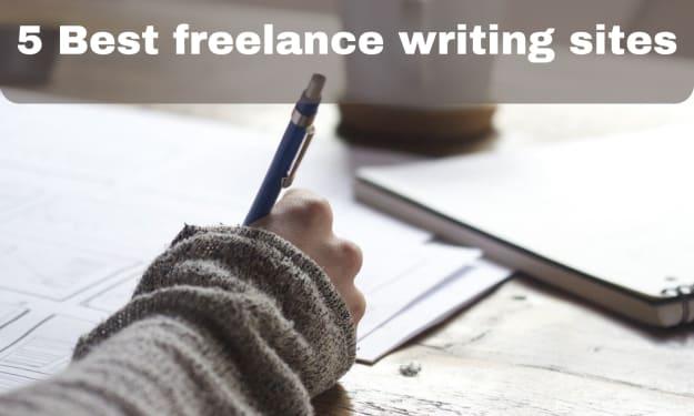 5 Best freelance writing sites