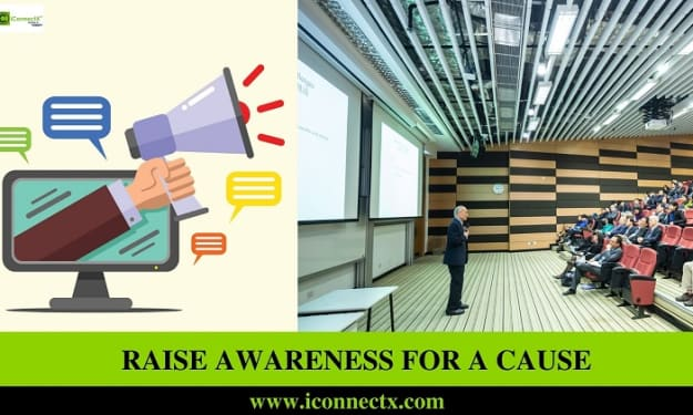 Ideas for Raising Awareness for a Cause