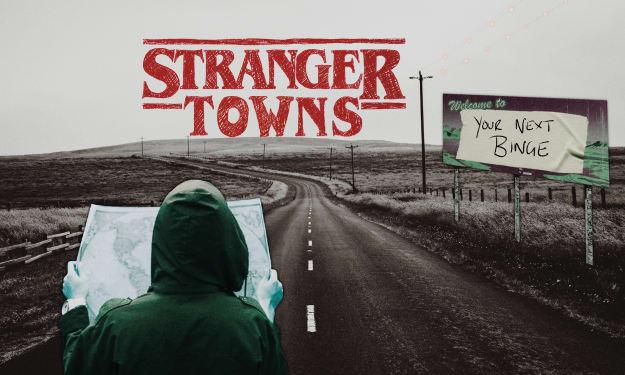 5 Stranger Towns to Visit After Hawkins...