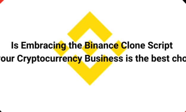 Is Embracing the Binance Clone Script for your Cryptocurrency Business is the best choice?