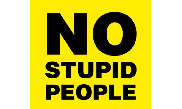 What About The Stupid Ones?
